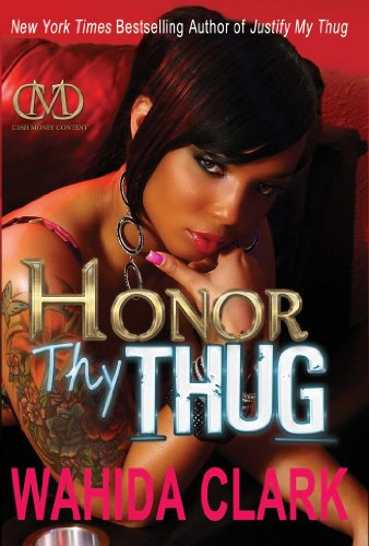 Honor Thy Thug (Thug Series Book 6) (All My Life Has Been A Series)