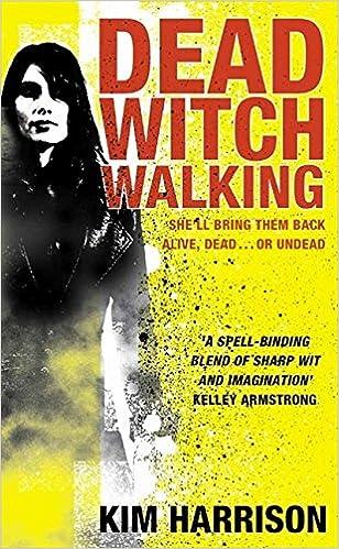 Dead Witch Walking Amazon Kim Harrison 9780007236091 Books