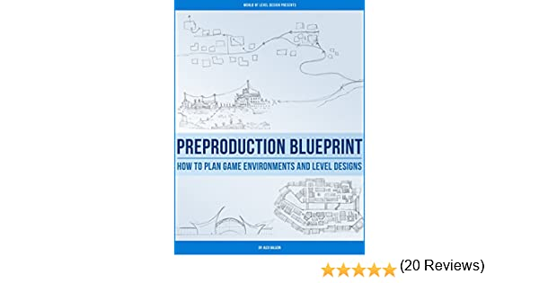 Preproduction Blueprint: How to Plan Game Environments and Level ...