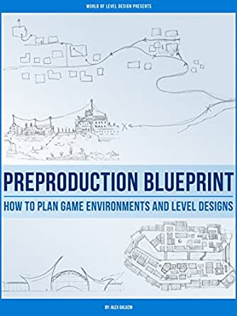Preproduction Blueprint How To Plan Game Environments And