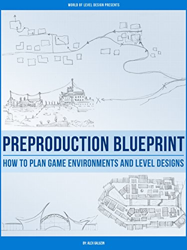 Preproduction blueprint how to plan game environments and level preproduction blueprint how to plan game environments and level designs by galuzin alex malvernweather Gallery