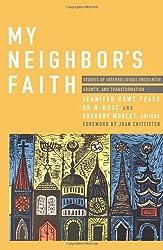My Neighbor's Faith: Stories of Interreligious Encounter, Growth, and Tran