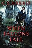 When Falcons Fall (Sebastian St. Cyr Mystery)