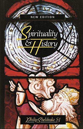 Spirituality & History: Questions Of Interpretation And Method
