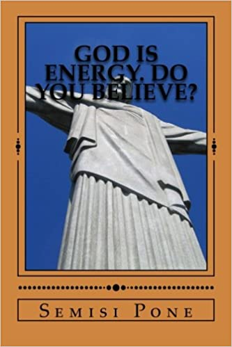 Book God is Energy. Do you Believe?: The Combined Books