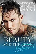 Beauty and the Billionaire: A Dirty Fairy Tale (Dirty Fairy Tales Book 1)