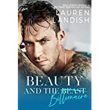 Beauty and the Billionaire: A Dirty Fairy Tale