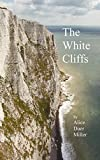 The White Cliffs is a novel in verse, the story of an American girl who falls in love with an Englishman in the era of World War I.