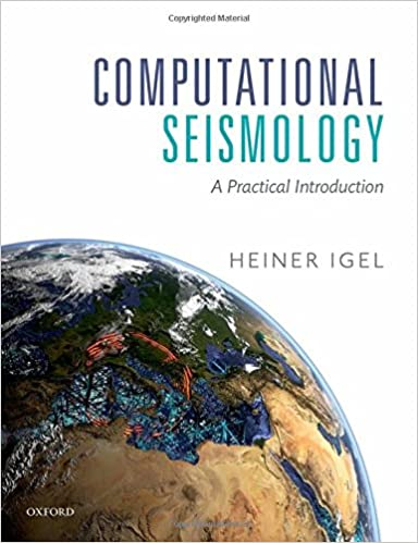 A Practical Introduction Computational Seismology