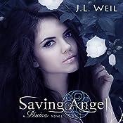 Saving Angel : Divisa, Volume 1 | J.L. Weil