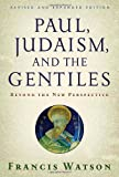 Paul, Judaism, and the Gentiles, Francis Watson, 0802840205
