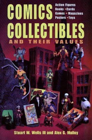 Comic Collectibles and Their Values (Comics, Collectibles, and Their Values) by Alex G. Malloy (1995-09-06)