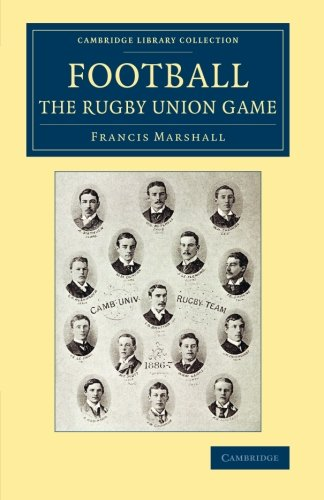 Union Game (Cambridge Library Collection - British and Irish History, 19th Century) (19 Rugby)