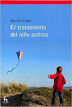 Book El tratamiento del niño autista / Autistic child's treatment