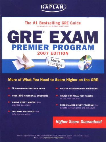 Kaplan GRE Exam, 2007 Edition: Premier Program (Kaplan - Gre Premier Program