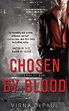 Chosen By Blood (Para-Ops Book 1)