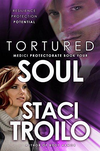 Tortured Soul (Medici Protectorate Book 4)