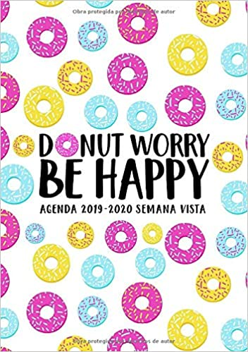 Amazon.com: Donut Worry Be Happy: Agenda 2019-2020 semana ...