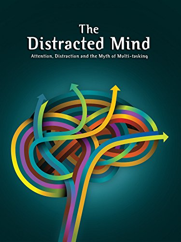 The Distracted Mind with Adam Gazzaley