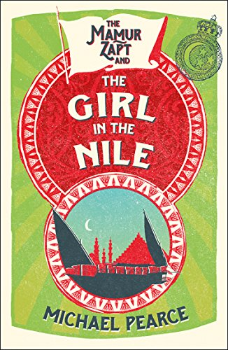 The Mamur Zapt and the Girl in Nile by [Pearce, Michael]
