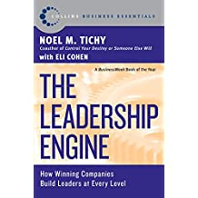 The Leadership Engine: How Winning Companies Build Leaders at E (Collins Business Essentials)