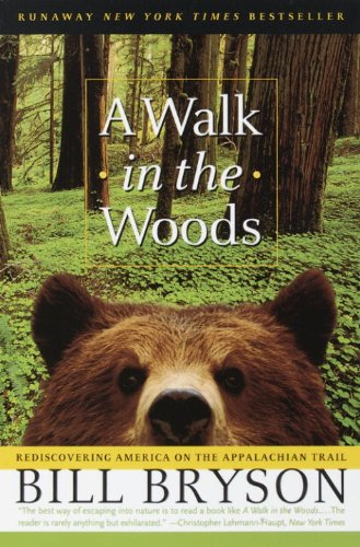 Pdf Travel A Walk in the Woods: Rediscovering America on the Appalachian Trail (Official Guides to the Appalachian Trail)