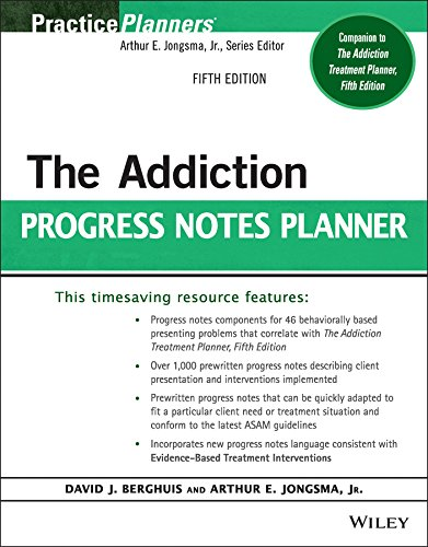 The Addiction Progress Notes Planner (PracticePlanners)