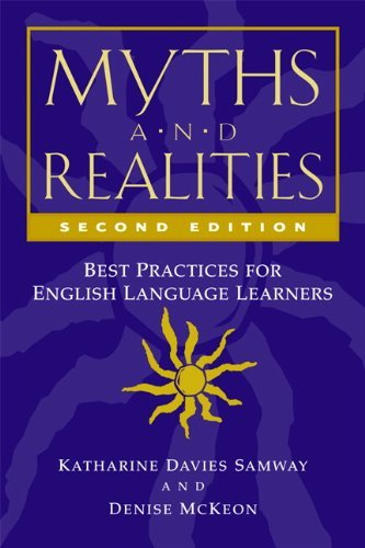 Myths &Realities Best Practices for English Language Learners 2nd ed