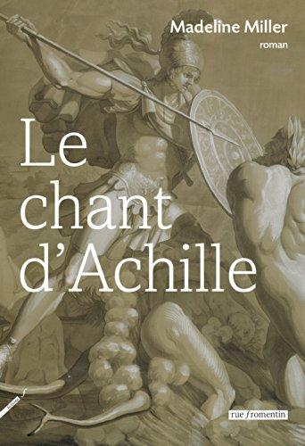 Le Chant d'Achille (French Edition)