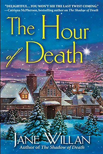 The Hour of Death: A Sister Agatha and Father Selwyn Mystery by [Jane Willan]