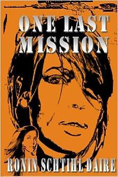 Book One Last Mission: Volume 6 (Josef and Blair Series)