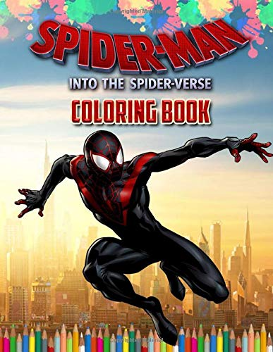 Spider-Man: Into the Spider-Verse Coloring Book: Spider-Man 2 Coloring Book 2018 Exclusive Work -