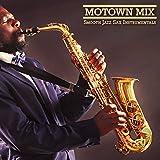 jazz mix - Motown Mix