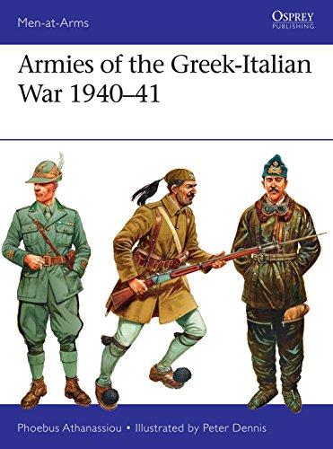 Armies of the Greek-Italian War 1940?41 (Men-at-Arms Book 514)