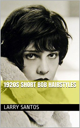 1920S Short Bob Hairstyles (Hairstyles Of The 20s)