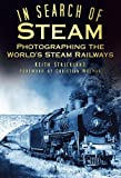 In Search of Steam, Keith Strickland, 0752465600