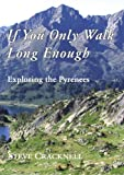 If You Only Walk Long Enough, Steve Cracknell, 140924914X