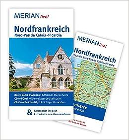 Nordfrankreich Karte.Merian Live Reiseführer Nordfrankreich Nord Pas De Calais