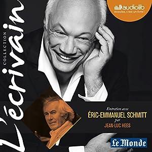 Entretien avec Éric-Emmanuel Schmitt (Collection L'écrivain) Speech
