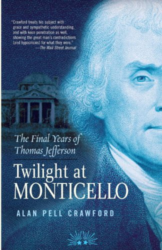 Twilight at Monticello: The Final Years of Thomas Jefferson cover