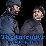 The Intruder | H. K. Kiting