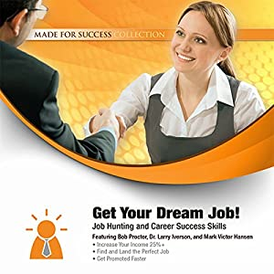 Get Your Dream Job! Audiobook