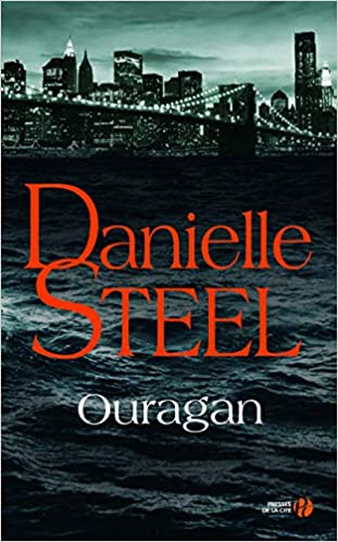Ouragan Danielle Steel 9782258135024 Amazon Com Books