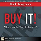 img - for Buy It!: What s in It for Your Customers? book / textbook / text book