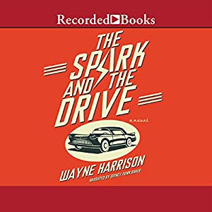 The Spark and the Drive Audiobook