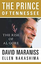 The Prince Of Tennessee: The Rise Of Al Gore
