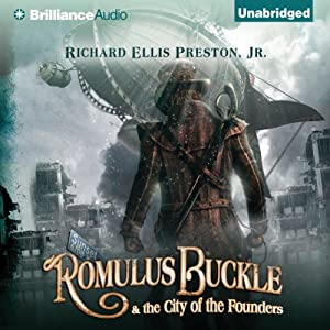 Romulus Buckle & the City of the Founders Audiobook