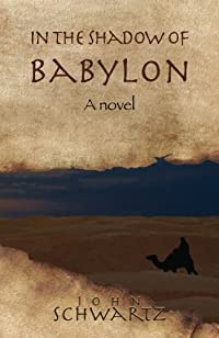 In The Shadow Of Babylon by John Schwartz ebook deal