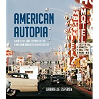 Image for American Autopia: An Intellectual History of the American Roadside at Midcentury