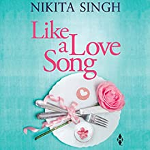 Like a Love Song Audiobook by Nikita Singh Narrated by Anjana Balaji